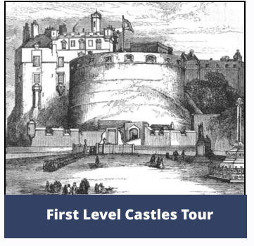 First Level Castles Tour